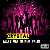Alles hat seinen Preis by Crystal mp3 download