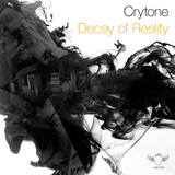 Decay of Reality by Cryton mp3 download