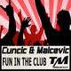 Cuncic & Malcevic Fun in the Club