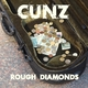 Cunz - Rough Diamonds