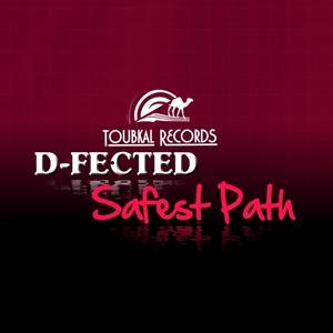 D-Fected - Safest Path (Toubkal Records)