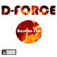 D-Force Burst on Fire