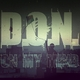 D.O.N. On My Mind