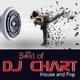 DJ-Chart Best of DJ Chart: House and Pop