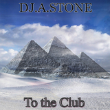 To the Club(Deep Mix) by DJ.A.Stone mp3 download