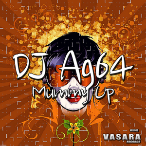DJ Ag64 - Mummy Up (Vasara Records)