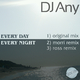 DJ Any Every Day Every Night