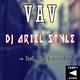 DJ Ariel Style Vav