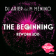 DJ Ariep feat. M Menino The Beginning(Rework 2015)