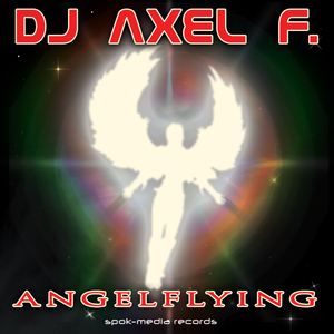 DJ Axel F. - Angelflying (SPOK-Media Records)