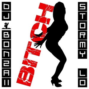 DJ Bonzaii & Stormy Lo - Bitch (Oph Records)