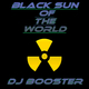 DJ Booster Black Sun of the World