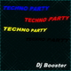 DJ Booster Techno Party