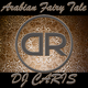 DJ Caris Arabian Fairy Tale