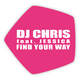 DJ Chris feat. Jessica Find Your Way