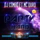 DJ Combo feat. MC Duro Party Hard(The Remixes)