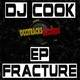 DJ Cook Fracture Ep (Club Bumping)