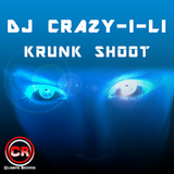 Krunk Shoot by DJ Crazy-I-Li mp3 download