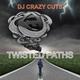 DJ Crazy Cuts Twisted Paths