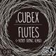 DJ Cubex Flutes