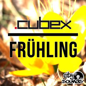DJ Cubex - Frühling (CitySounds)