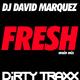 DJ David Marquez Fresh (Main Mix)