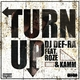 DJ Def-Ra feat. Roze & Kamm Turn Up(Radio Mix)