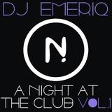 A Night at the Club, Vol. 1 by DJ Emeriq mp3 download