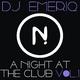 DJ Emeriq A Night at the Club, Vol. 1