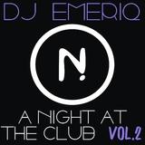 A Night at the Club, Vol. 2 by DJ Emeriq mp3 download