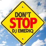 Don''t Stop by DJ Emeriq mp3 download