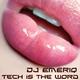 DJ Emeriq Tech Is the Word