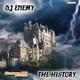 DJ Enemy History