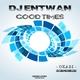 DJ Entwan Good Times