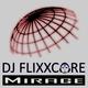 DJ Flixxcore Mirage