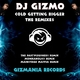 DJ Gizmo Cold Getting Bigger(The Remixes)