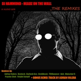 Headz On the Wall Remixes by DJ Hammond mp3 download