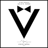 Cold Song 2013 by DJ Hell Presents Klaus Nomi mp3 download