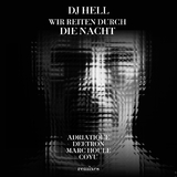 Wir reiten durch die Nacht Remixes by DJ Hell mp3 download