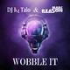 DJ IQ Talo & Marc Reason Wobble It