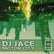 DJ Jace Motor City