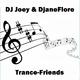 DJ Joey & DjaneFlore - Trance-Friends