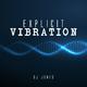 DJ Jones Explicit Vibration