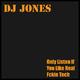 DJ Jones Only Listen If You Like Real Fckin Tech