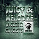 DJ Juicy & Melodize Jagged Ghosts