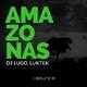 DJ Lugo & Luktek Amazonas