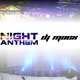 DJ MacX Night Anthem