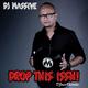 DJ Massive Drop That Issh!