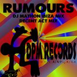 Rumours by DJ Mathon & Decent Act mp3 download