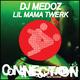 DJ Medoz Lil Mama Twerk